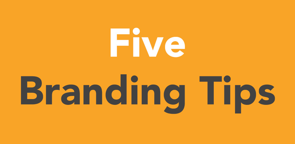 Five Branding tips post