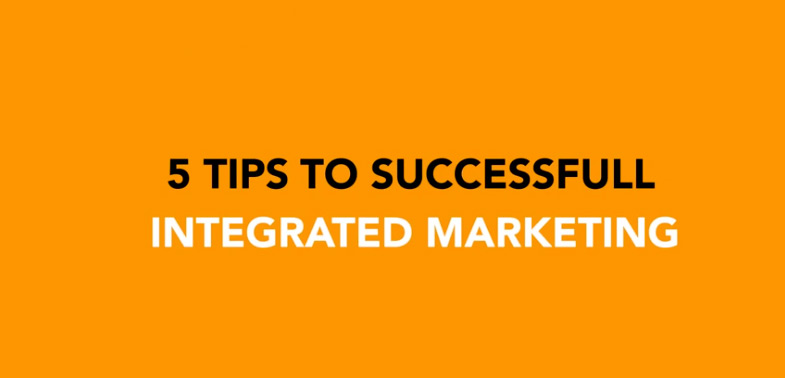 5 Tips To Successful Integrated Marketing Image