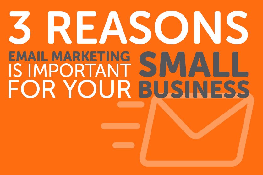 Why email marketing is important for your small business?