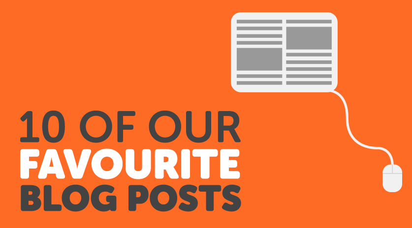 10 Of Our Favourite Blog Posts Image