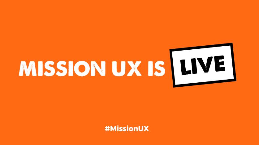 #MissionUX is Live Image