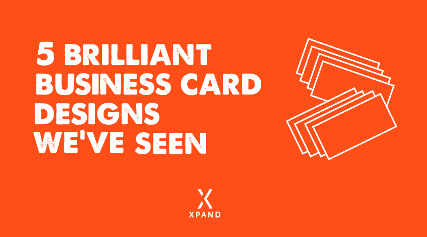 5 brilliant business card designs weve seen xpand marketing for Brilliant business cards