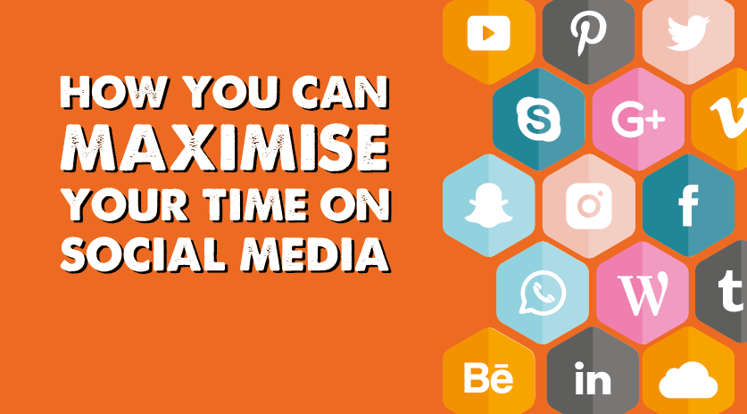 How to maximise your time on social media blog image