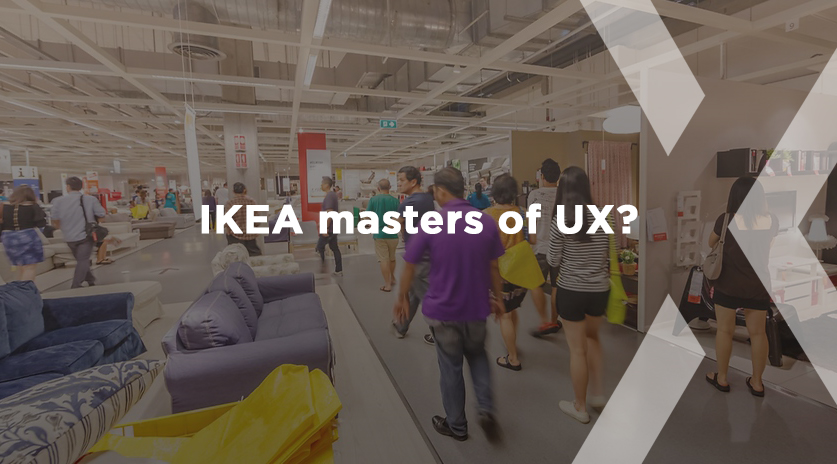 IKEA: Masters of UX