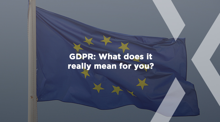 GDPR What does it really mean for you?