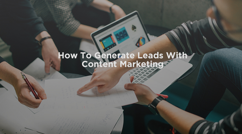 How To Generate Leads With Content Marketing Image