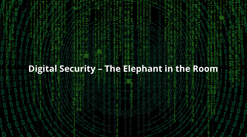 Digital Security – The Elephant in the Room Image